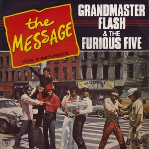 GRANDMASTER FLASH AND THE FURIOUS 5 – THE MESSAGE